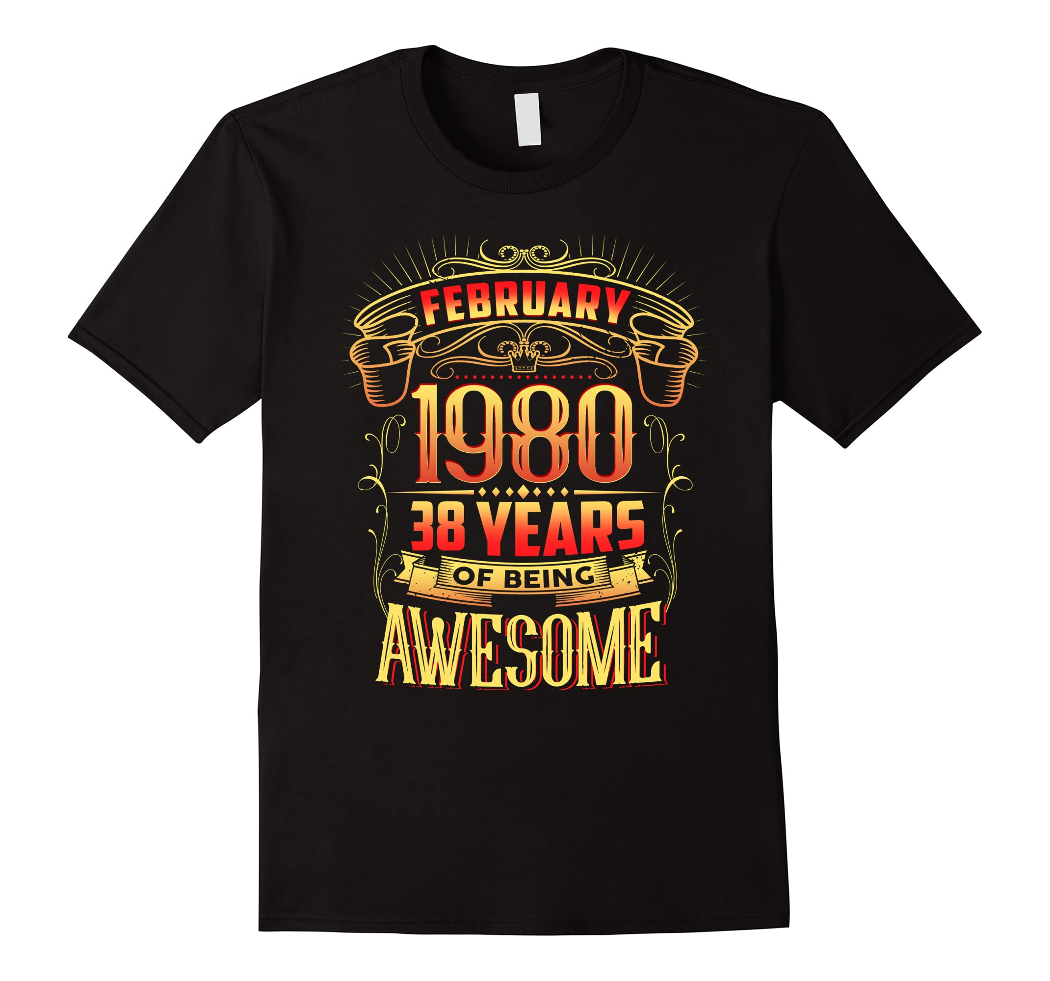 76fd5b40 February 1980 38th Birthday 38 Years Old Gift T-Shirt-RT – Rateeshirt
