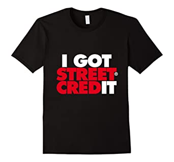 I Got Street Credit (WHT-RED) Mens Womens Kids Tee Shirt