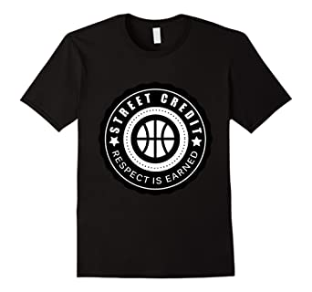 Street Credit Respect Is Earned (Basketball Edition)