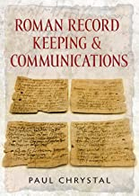 Roman Record Keeping & Communications