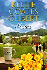Sisters (Sun Valley Series, Book 1) Kindle Edition