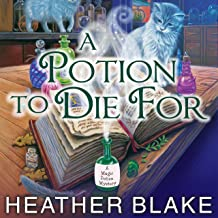 A Potion to Die For: Magic Potion Mystery, Book 1