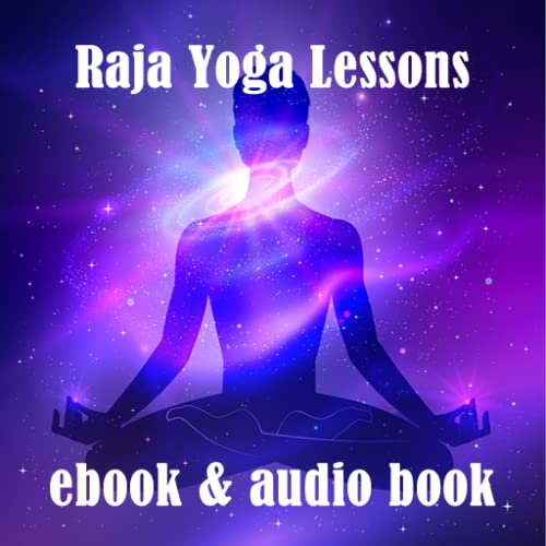 Raja Yoga Lessons Audio and Text
