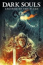 Dark Souls Vol. 3: Legends of the Flame (Dark Souls: Legends of the Flame)