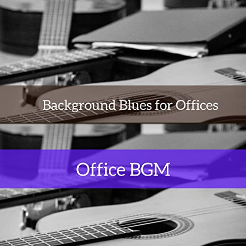 Instrumental Music for Getting Work Done by Office BGM on