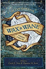 Wax & Wane: A Gathering of Witch Tales Kindle Edition