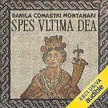 Spes, ultima dea: Publio Aurelio Stazio, L'investigatore dell'antica Roma
