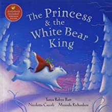 The Princess & the White Bear King: Includes Web Link to Access Audio