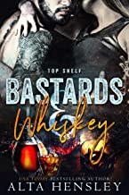 Bastards & Whiskey (Top Shelf Book 1) (English Edition)