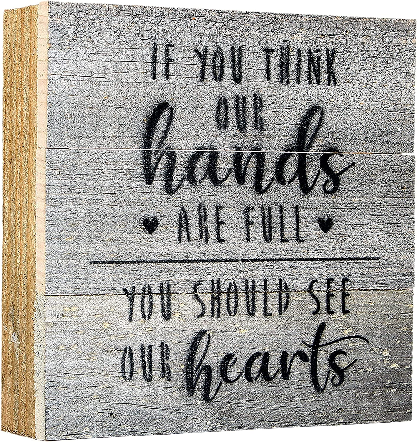 If You Think Our Hands Are Full You Should See Our Hearts Sign, Family Sign Rustic Tier Tray Decor, Inspirational Family Quotes Wall Decor Wood Box Sign, Mini Hands are Full Box Sign USA Handmade