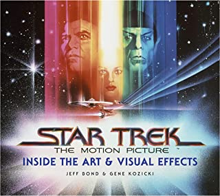 Star Trek: The Motion Picture: The Art and Visual Effects