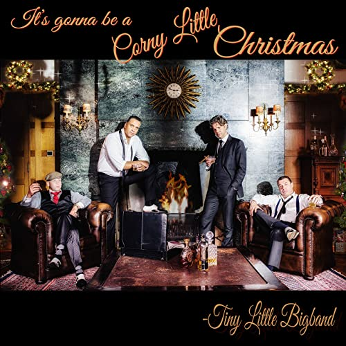 It's Gonna Be a Corny Little Christmas von Tiny Little Bigband
