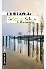 Goldener Schuss: Enzo Denz' erster Fall (Kriminalromane im GMEINER-Verlag) Kindle Ausgabe
