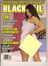Black Tail (Toni, Candace Von & Nyomi Banxxx, Vanessa Monet, December 2010)