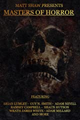 Masters of Horror: A Horror Anthology Kindle Edition