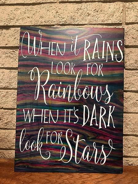 下雨时寻找彩虹,天黑时寻找星星