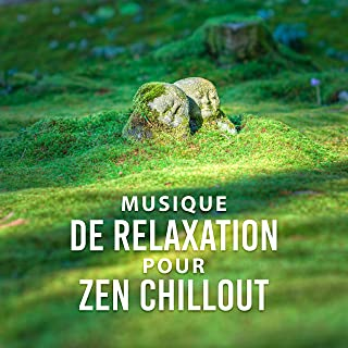Musique de relaxation pour zen chillout - Yoga musique, Douceur de vivre, Gérer insomnie, Pur moment de bonheur
