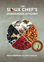 The Sioux Chef's Indigenous Kitchen PDF