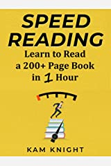 Speed Reading: Learn to Read a 200+ Page Book in 1 Hour (Mental Performance) Kindle Edition
