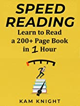 Speed Reading: Learn to Read a 200+ Page Book in 1 Hour