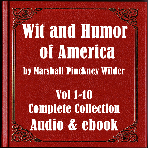 Wit and Humor of America - Audio and e-books Series