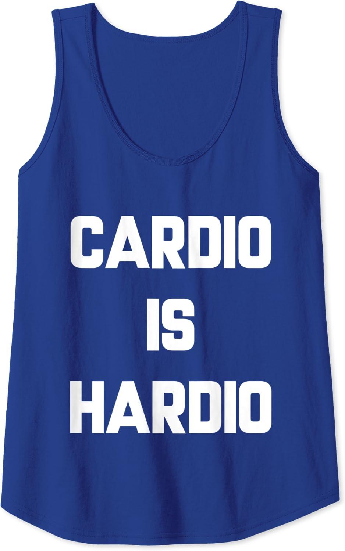 CARDIO IS HARDIO Tank Top