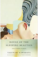 House of the Sleeping Beauties and Other Stories (Vintage International) Kindle Edition