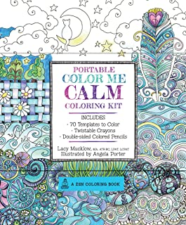 Portable Color Me Calm Coloring Kit: Includes Book, Colored Pencils and Twistable Crayons (A Zen Coloring Book)