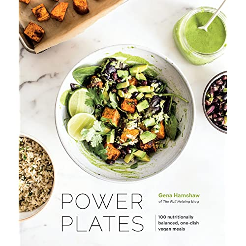 Power Plates: 100 Nutritionally Balanced, One-Dish Vegan Meals
