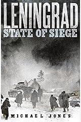 Leningrad: State of Siege Kindle Edition
