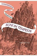 Echi in tempesta. L'Attraversaspecchi - 4 (Italian Edition) Format Kindle