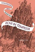 Echi in tempesta. L'Attraversaspecchi - 4 (Italian Edition)