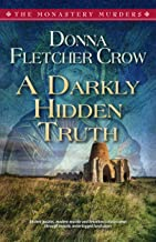 A Darkly Hidden Truth (The Monastery Murders Book 2)