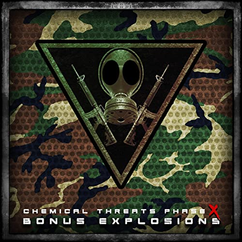 Chemical Threats >> Chemical Threats Phase X Bonus Explosions Explicit By
