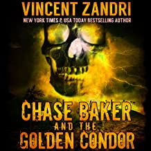 Chase Baker and the Golden Condor: Chase Baker Thriller Series, Book 2