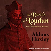 The Devils of Loudun: A True Story of Demonic Possession