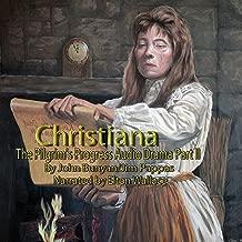 The Pilgrim's Progress Audio Drama Part II, Christiana