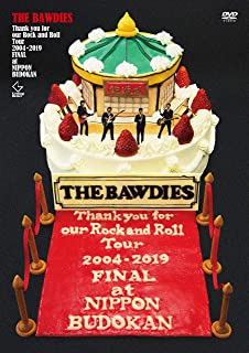 Thank you for our Rock and Roll Tour 2004-2019 FINAL at 日本武道館 (DVD初回限定盤)...