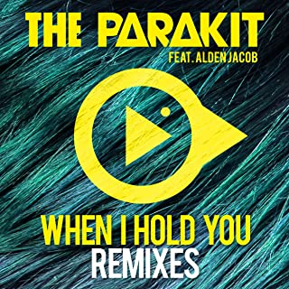 When I Hold You (feat. Alden Jacob) [Remixes]