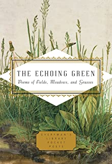 The Echoing Green: Poems of Fields, Meadows, and Grasses
