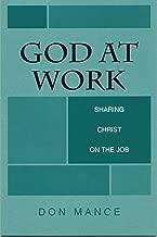 God at Work: Sharing Christ on the Job