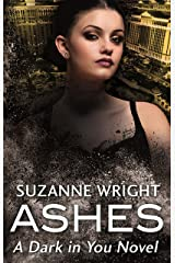 Ashes (The Dark in You Book 1) Kindle Edition