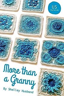More than a Granny US Version: 20 Versatile Crochet Square Patterns