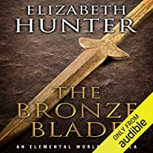 The Bronze Blade: An Elemental World Novella
