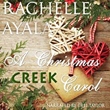 A Christmas Creek Carol: A Christmas Creek Romance