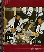 Introduction to Hermeneutics: How To Interpret The Bible (Berean School of the Bible: Annointed Learning Where You Are)
