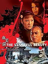 The Vengeful Beauty