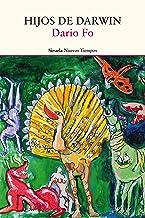 Hijos de Darwin (Nuevos Tiempos nº 404) (Spanish Edition)