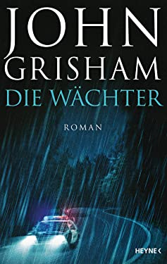 Die Wächter: Roman (German Edition)