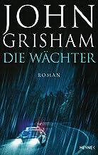 Die Wächter: Roman (German Edition)